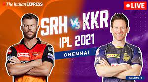 SRH Vs KKR - 11th April 2021